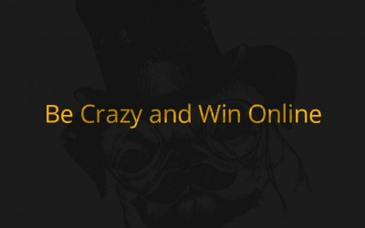 Do You Have Enough CRAZY in You to Win Online?